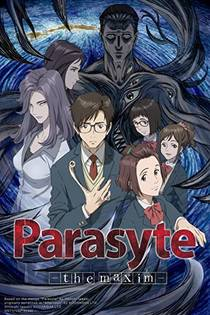 Picture of a TV show: Parasyte: The Maxim
