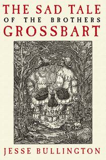 Picture of a book: The Sad Tale Of The Brothers Grossbart