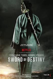 Picture of a movie: Crouching Tiger, Hidden Dragon: Sword Of Destiny