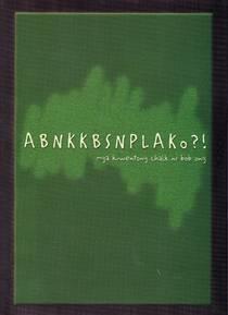 Picture of a book: Abnkkbsnplako?! (mga Kwentong Chalk Ni Bob Ong)