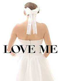 Picture of a movie: Love Me