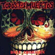 Picture of a band or musician: Todos Tus Muertos