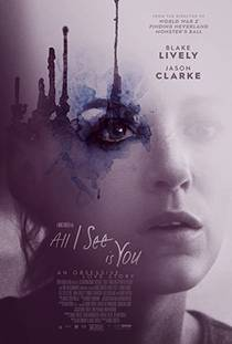 Picture of a movie: All I See Is You