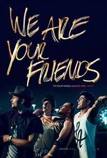 Picture of a movie: We Are Your Friends