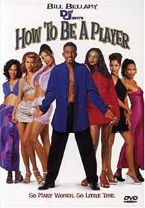 Picture of a movie: How To Be A Player