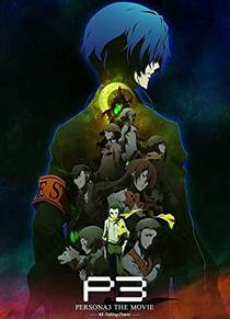 Picture of a movie: Persona 3 The Movie: #3 Falling Down