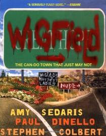 Picture of a book: Wigfield: The Can-Do Town That Just May Not