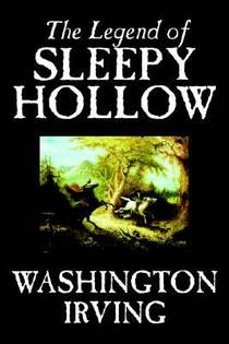 Picture of a book: The Legend Of Sleepy Hollow