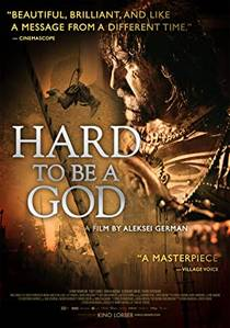 Picture of a movie: Hard To Be A God