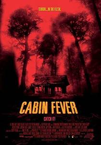 Picture of a movie: Cabin Fever