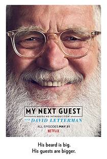 Picture of a TV show: My Next Guest Needs No Introduction With David Letterman