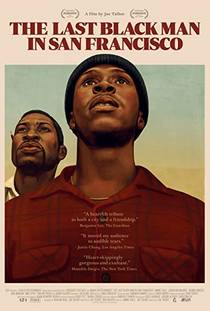 Picture of a movie: The Last Black Man In San Francisco