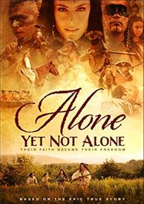 Picture of a movie: Alone Yet Not Alone