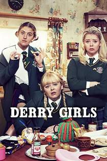 Picture of a TV show: Derry Girls