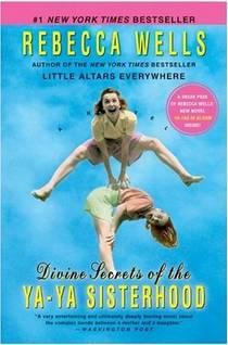 Picture of a book: Divine Secrets Of The Ya-Ya Sisterhood