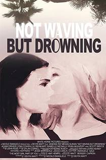 Picture of a movie: Not Waving But Drowning