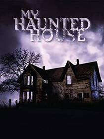Picture of a TV show: My Haunted House