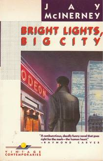 Picture of a book: Bright Lights, Big City