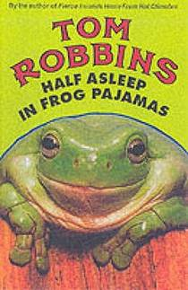 Picture of a book: Half Asleep In Frog Pajamas
