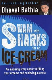 Picture of a book: He Swam with Sharks for an Ice-Cream