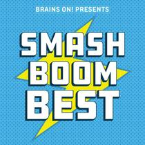 Picture of a podcast: Smash Boom Best