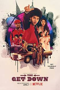 Picture of a TV show: The Get Down