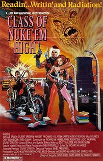 Picture of a movie: Class Of Nuke 'em High