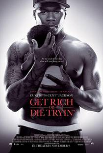 Picture of a movie: Get Rich Or Die Tryin'