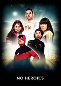 Picture of a TV show: No Heroics