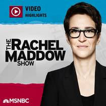 Picture of a podcast: Msnbc Rachel Maddow