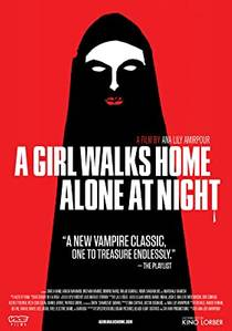 Picture of a movie: A Girl Walks Home Alone At Night