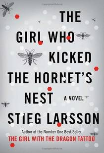 Picture of a book: The Girl Who Kicked The Hornet's Nest