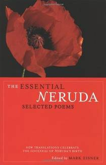 Picture of a book: The Essential Neruda: Selected Poems