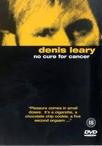 Picture of a TV show: Denis Leary: No Cure For Cancer