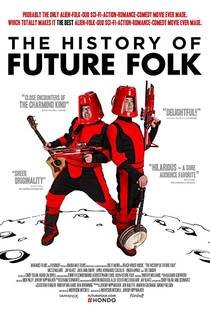 Picture of a movie: The History Of Future Folk
