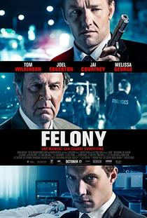 Picture of a movie: Felony