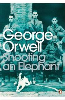 Picture of a book: Shooting An Elephant