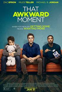 Picture of a movie: That Awkward Moment