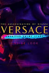 Picture of a TV show: Inside Look: The Assassination Of Gianni Versace - American Crime Story