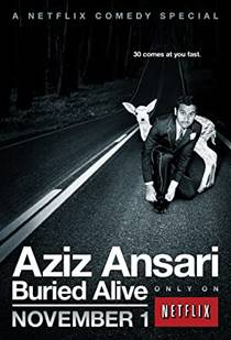 Picture of a TV show: Aziz Ansari: Buried Alive