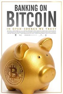 Picture of a movie: Banking On Bitcoin
