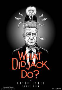 Picture of a movie: What Did Jack Do?