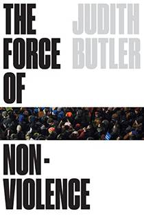 Picture of a book: The Force of Nonviolence: The Ethical in the Political