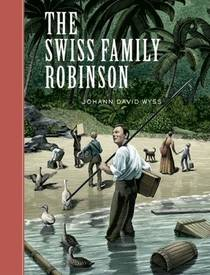 Picture of a book: The Swiss Family Robinson