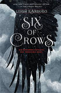 Picture of a book: Six Of Crows