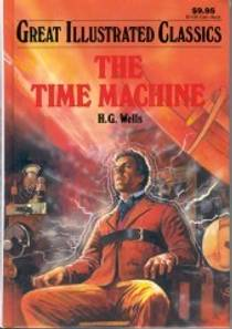 Picture of a book: The Time Machine (Great Illustrated Classics)