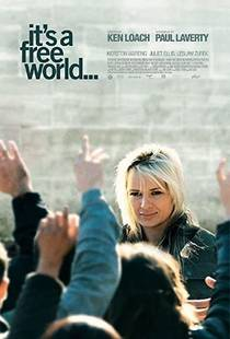 Picture of a movie: It's A Free World...