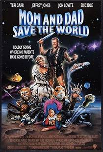 Picture of a movie: Mom And Dad Save The World