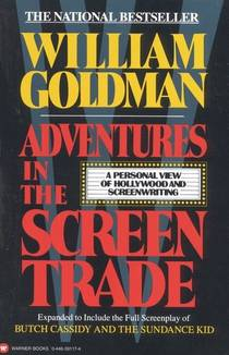 Picture of a book: Adventures In The Screen Trade