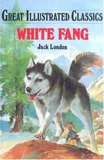 Picture of a book: White Fang (Great Illustrated Classics)